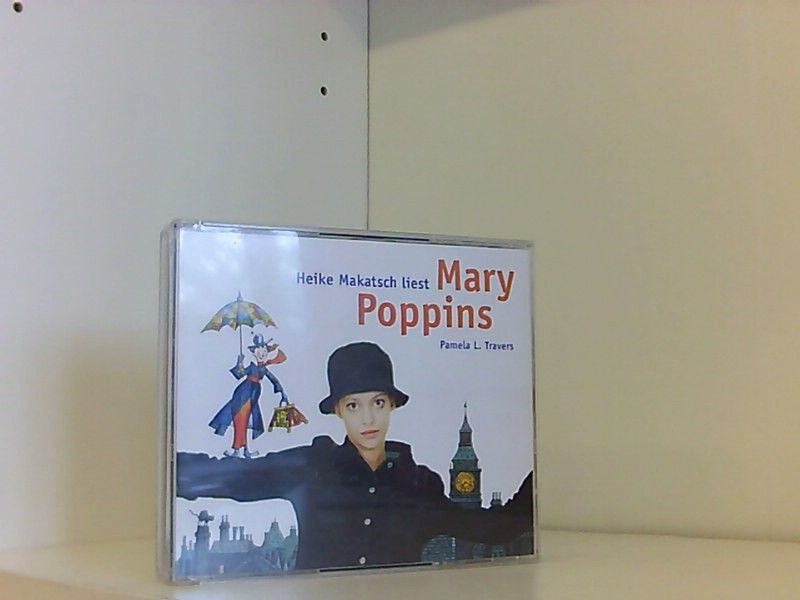 Mary Poppins - Travers Pamela, L, Heike Makatsch  und Elisabeth Kessel