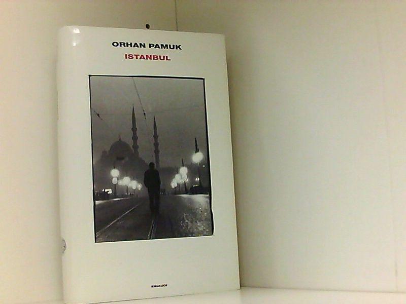 Istanbul - Bergero, W., Orhan Pamuk  und S. Gezgin