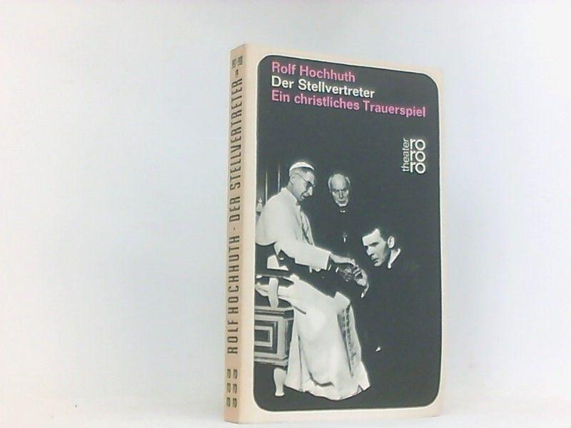 Der Stellvertreter: Ein christliches Trauerspiel - Hochhuth, Rolf, Erwin Piscator Karl Jaspers  u. a.
