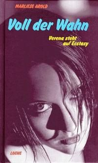 Voll der Wahn: Verena steht auf Ecstasy (German Edition)