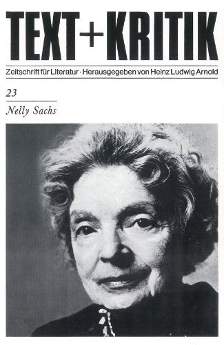 Nelly Sachs (TEXT+KRITIK 23) - Heinz, Ludwig Arnold