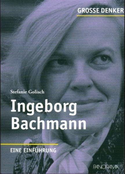 Ingeborg Bachmann. Eine Einführung.