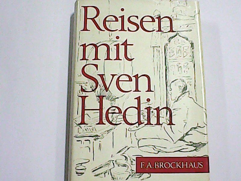 Reisen mit Sven Hedin. - Sven Anders und Erhard Rühle, Hedin
