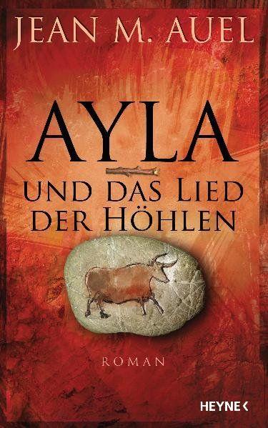 Ayla und das Lied der Höhlen - M. Auel, Jean, Susanne Aeckerle  und Marion Balkenhol