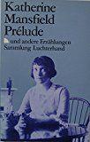 Prélude, und andere Erzählungen - Mansfield, Katherine, Esther Scheidegger  und H Herlitschka