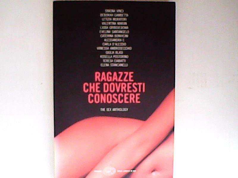 Ragazze che dovresti conoscere. The sex anthology - AA.VV.