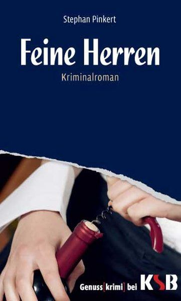 Feine Herren - Stephan, Pinkert
