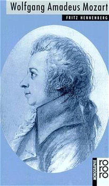 Wolfgang Amadeus Mozart - Hennenberg, Fritz