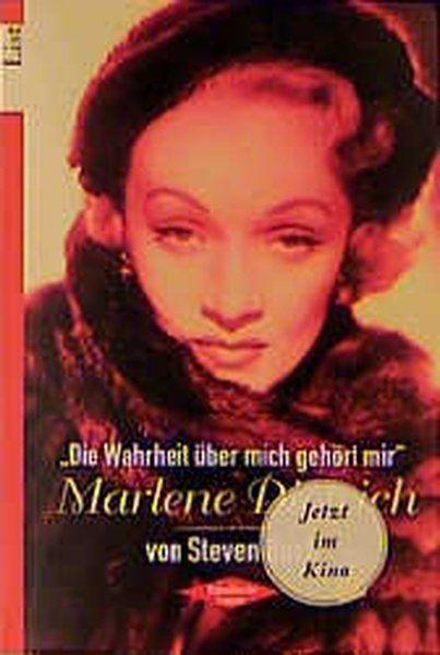 Die Wahrheit über mich gehört mir', Marlene Dietrich - Bach, Steven