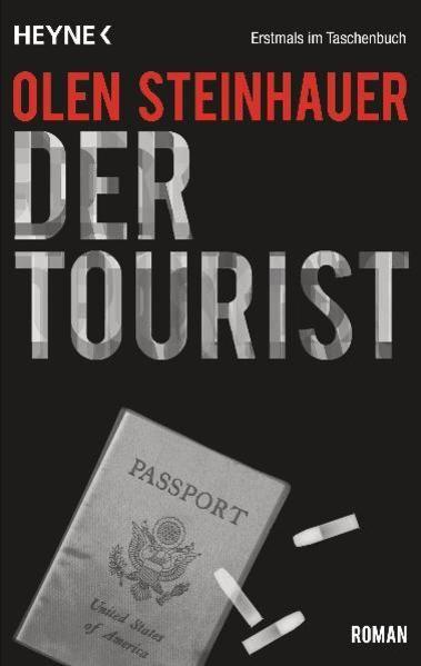 Der Tourist: Roman Roman - Steinhauer, Olen und Friedrich Mader