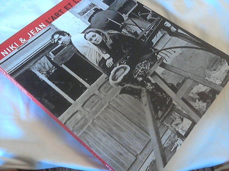 Niki & Jean : l'art et l'amour  [anlässlich der Ausstellung Niki & Jean, l'Art et l'Amour, Sprengel-Museum Hannover 25. September 2005 - 5. Februar 2006, Museum Tinguely Basel 29. August 2006 - 21. Januar 2007]. [in Zusammenarbeit von Niki Charitable Art Foundation (NCAF), San Diego ... Ausstellung und Katalog: Bloum Cardenas  Ulrich Krempel  Andres Pardey] - Saint Phalle, Niki de (Illustrator),  Bloum (Mitwirkender) und Ulrich (Mitwirkender) Pardey Andres (Mitwirkender) Krempel