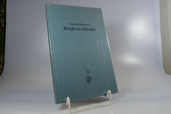 Briefe an Felician. Mit acht Kupferradierungen von Peter Bischof - Bachmann, Ingeborg und Peter (Ill.) Bischof