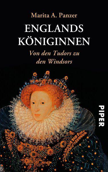 Englands Königinnen: Von den Tudors zu den Windsors - A. Panzer, Marita