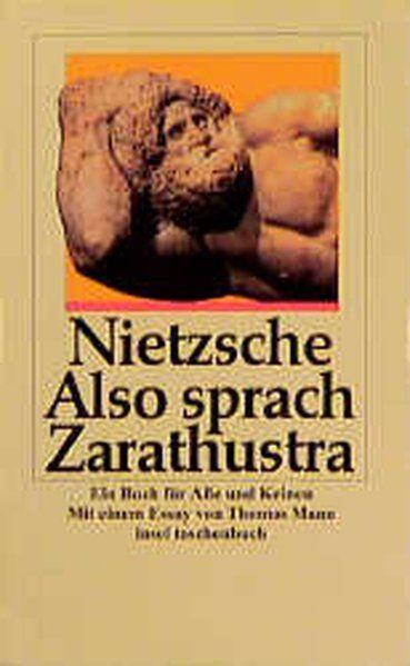 Also sprach Zarathustra: Ein Buch für Alle und Keinen. Mit einem Essay von Thomas Mann - Nietzsche, Friedrich