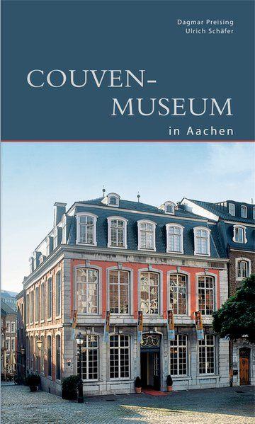 Couven-Museum Aachen (DKV-Edition) - Dagmar, Preising, und Schäfer, Ulrich