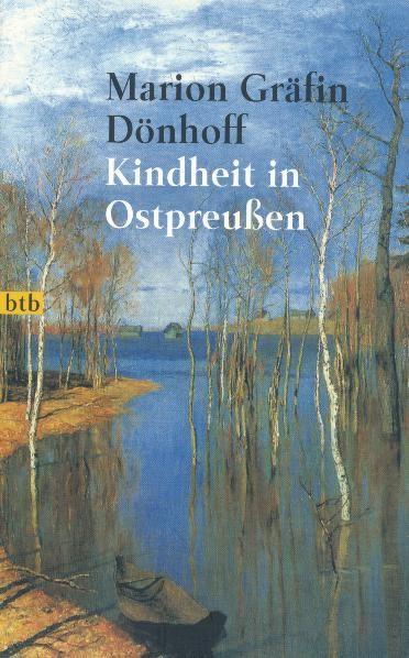 Kindheit in Ostpreußen - Gräfin Dönhoff, Marion
