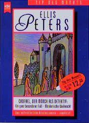 Cadfael, der Mönch als Detektiv - Peters, Ellis