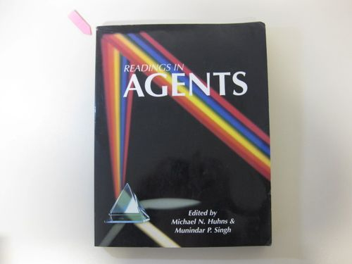 Readings in Agents - Huhns, Michael N. (Edit.) and Munindar P. (Edit.) Singh