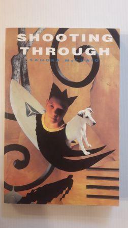 SHOOTING THROUGH - Roman, Jugend, Englisch, Sprache, Reise, Geschichte, Erzählung - McCuaig, Sandra