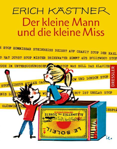 Der kleine Mann und die kleine Miss - Kästner, Erich und Horst Lemke