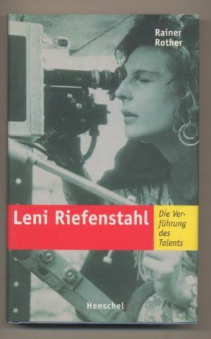Leni Riefenstahl - Die Verführung des Talents. - Rother, Rainer
