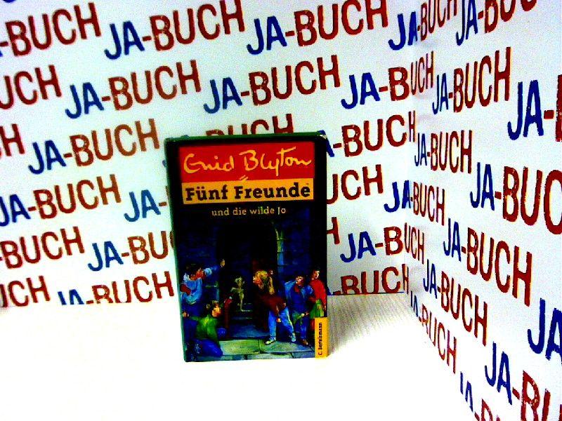 Fünf Freunde, Neubearb., Bd.19, Fünf Freunde und die wilde Jo (Einzelbände, Band 19) - Blyton, Enid