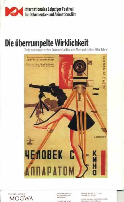 Die überrumpelte Wirklichkeit. Texte zum sowjetischen Dokumentarfilm der 20er und frühen 30er Jahre. - Schlegel, Hans-Joachim (Hg.)