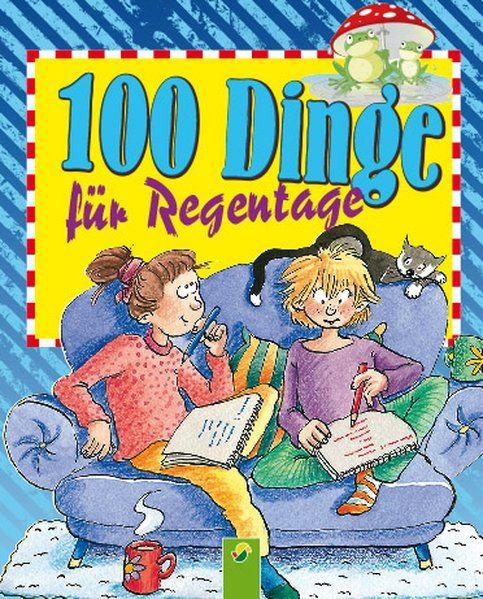 100 Dinge für Regentage - Bieber, Oliver