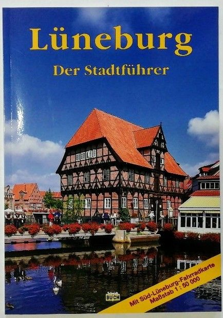 Lüneburg-  Der Stadtführer. - Michael, Eckhard und Christiane Stagge