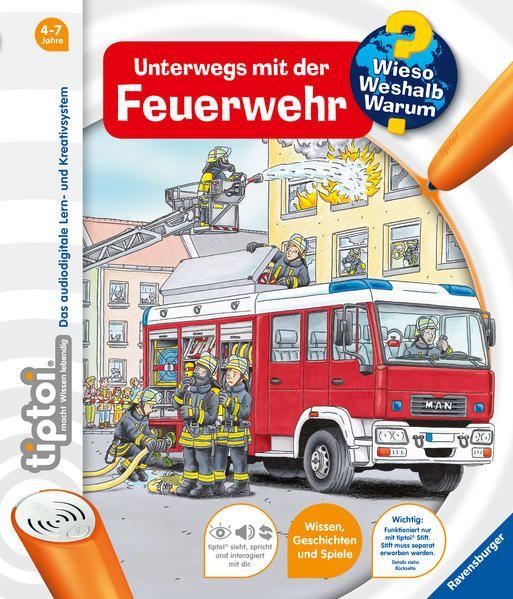 tiptoi Unterwegs mit der Feuerwehr (tiptoi Wieso? Weshalb? Warum?, Band 6) (tiptoi Wieso? Weshalb? Warum?, 6) - Flucht, Daniela und Niklas Böwer