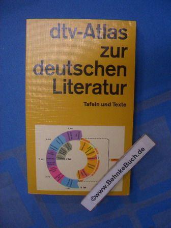 dtv-Atlas zur deutschen Literatur : Tafeln und Texte. Horst Dieter Schlosser. Graphiker: Uwe Goede / dtv  3219. - Schlosser, Horst Dieter (Verfasser)