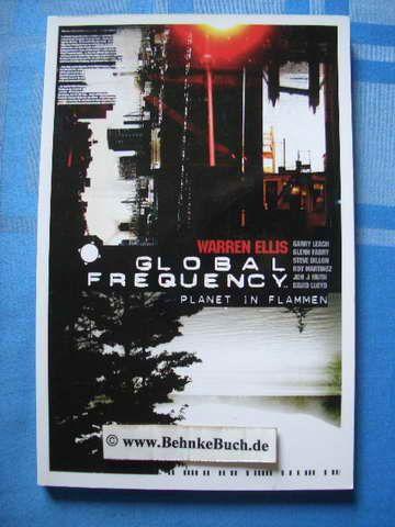 Global frequency. Planet in Flammen. - Ellis, Warren.