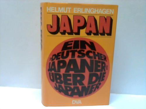 Japan. Ein deutscher Japaner über die Japaner.