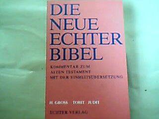 Die Neue Echter-Bibel. Kommentar / Kommentar zum Alten Testament mit Einheitsübersetzung / Tobit /Judit