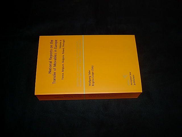 National Reports on the Transfer of Movables in Europe. Volume 4: France, Belgium, Bulgaria, Poland, Portugal. (= Schriften zur europäischen Rechtswissenschaft (...) Bd. 13). - Faber, Wolfgang and Lurger, Brigitta (eds.).