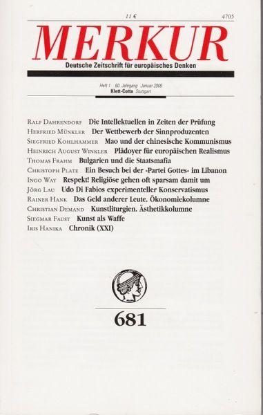Merkur Heft 681 - Geschichte-Politik-Philosophie-Kulturgeschichte-Literaturwissenschaft - Bohrer, Karl Heinz (Herausgeber