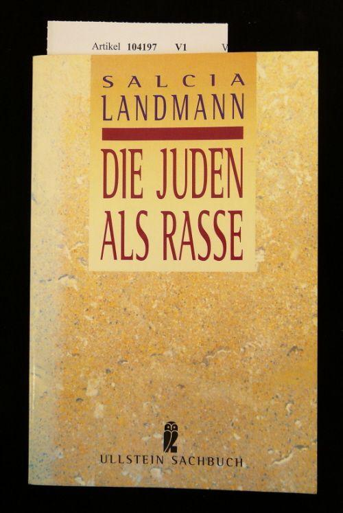 Die Juden als Rasse. o.A. - Landmann, Salcia.