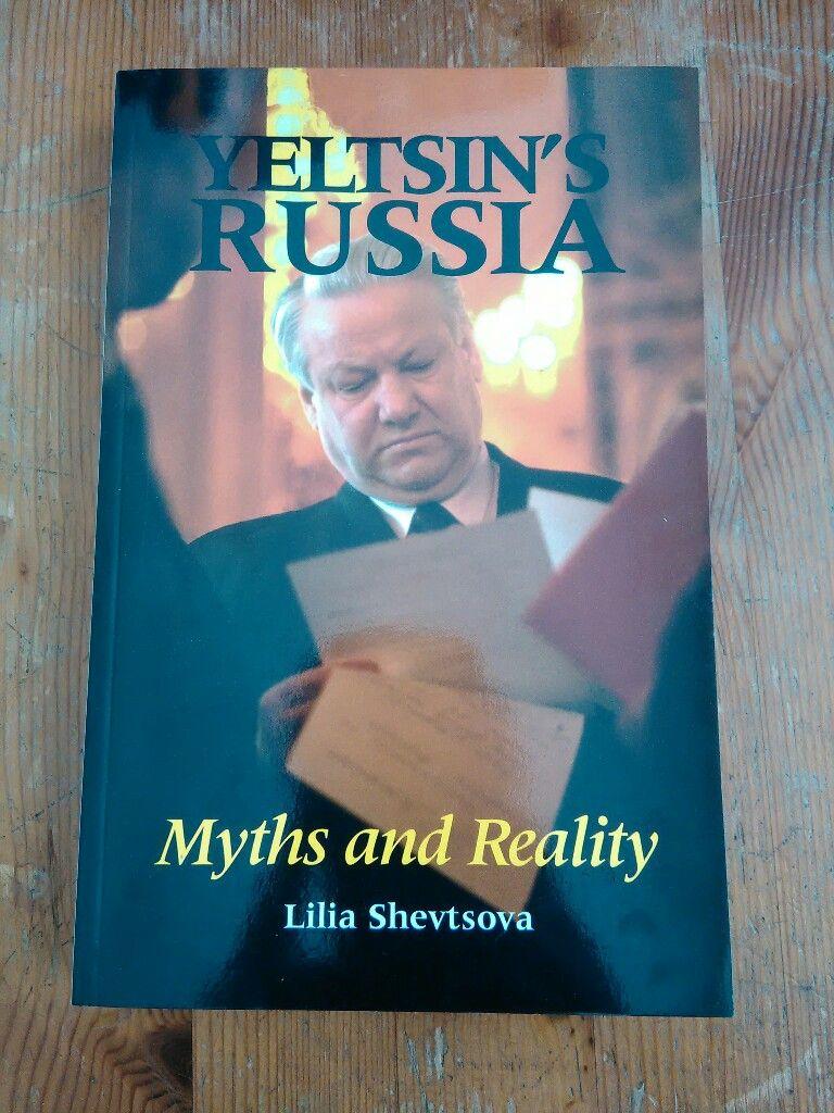 Yeltsin's Russia. Myths and Reality. - Shevtsova, Lilia