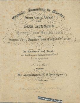 Gemälde Sammlung In München Seiner Königl Hoheit Des Dom Augusto