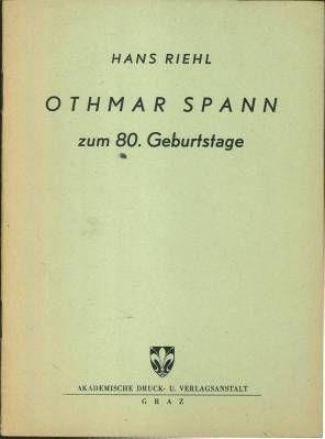 Othmar Spann Zum 80 Geburtstag Vortrag Gehalten Anlasslich Der