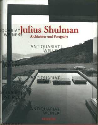julius shulman architektur und fotografie vorwort von frank o gehry