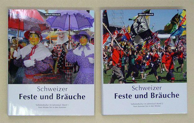 Schweizer Feste und Bräuche Band 1&2: Volksfestkultur im Jahreslauf