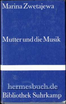 Mutter und die Musik: Autobiographische Prosa (Bibliothek Suhrkamp)