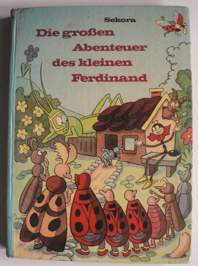 Die großen Abenteuer des kleinen Ferdinand Ondrej Sekora