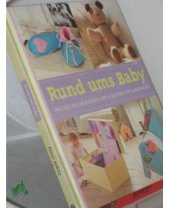 RUND UMS BABY Spielzeug, Kuschelkleidung und Accessoires