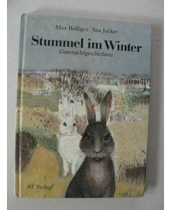 Stummel Im Winter Gutenachtgeschichten Für Kinder Und Ihre Eltern