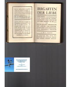 Irrgarten Der Liebe Verliebte Launenhafte Und Moralische Lieder Gedichte Und Sprüche Aus Den Jahren 1885 Bis 1900