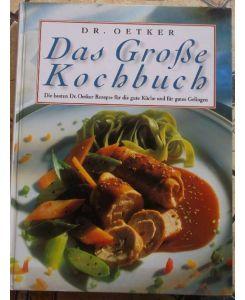 Exceptional Das Große Kochbuch   Die Besten Dr. Oetker Rezepte Für Die Gute Küche Und  Für Gutes Gelingen / über 800 Rezepteu2026