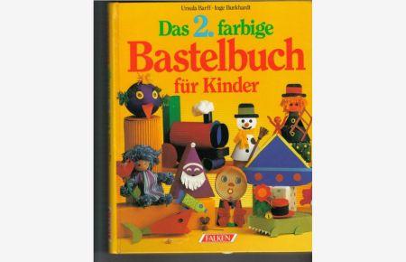 cf5af0eaf0a41b Das große farbige Bastelbuch für Kinder von Ursula Barff großer ...